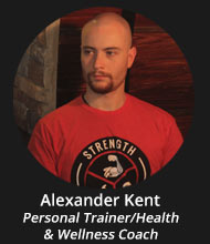 Alexander Kent - Personal Trainer/Health & Wellness Coach